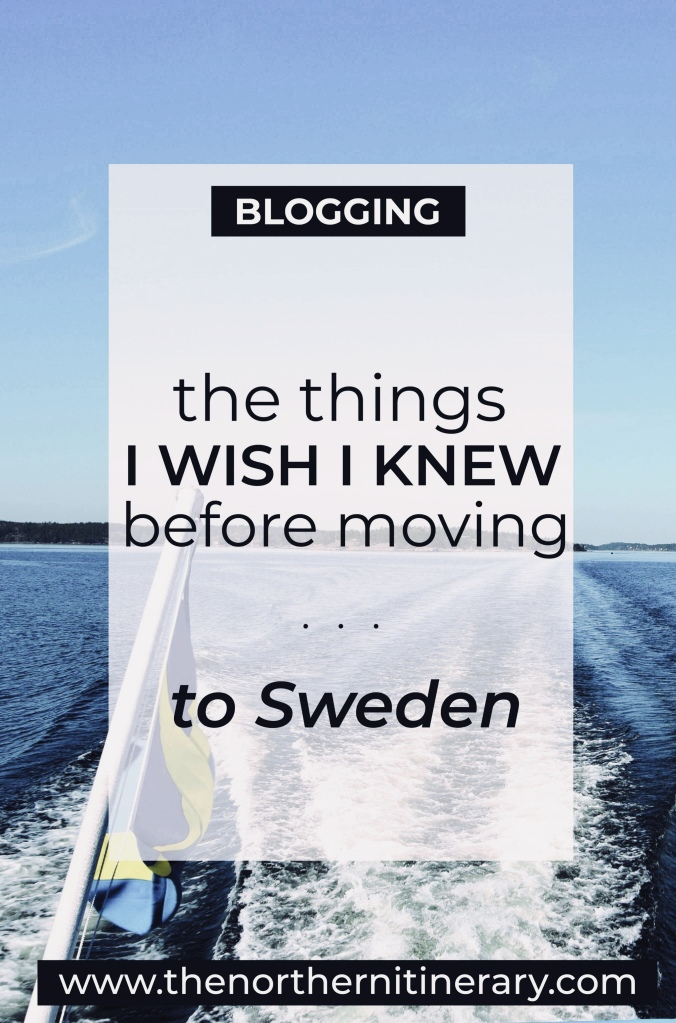 The things I wish I knew before moving to Sweden